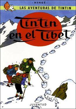 Tintin: Tintin en el Tibet: Tintin: Tintin in Tibet, Tintin Series (En espanol)