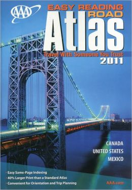 AAA Easy Reading Road Atlas 2011