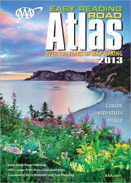 AAA Easy Reading Road Atlas 2013