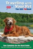 Book Cover Image. Title: Traveling With Your Pet:  The AAA Petbook, Author: AAA Publishing