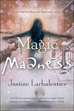 Magic or Madness (Magic or Madness Trilogy Series #1)