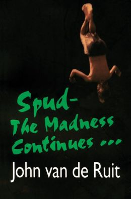 The Madness Continues (Spud Series)