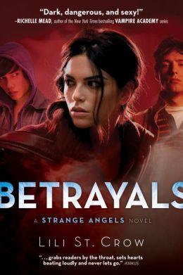 Betrayals (Strange Angels Series #2)