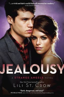 Jealousy (Strange Angels Series #3)