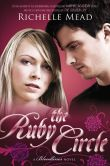 Book Cover Image. Title: The Ruby Circle (Bloodlines Series #6), Author: Richelle Mead
