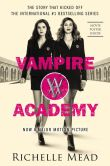 Book Cover Image. Title: Vampire Academy Official Movie Tie-In Edition, Author: Richelle Mead