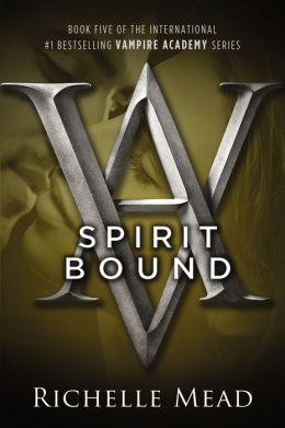 Spirit Bound (Vampire Academy Series #5)