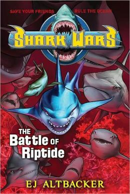 The Battle of Riptide (Shark Wars Series #2)