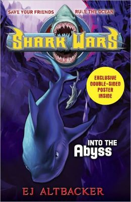 Into the Abyss (Shark Wars Series #3) B&N Exclusive Edition