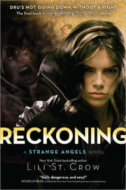 Reckoning (Strange Angels Series #5)