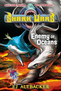 Enemy of Oceans (Shark Wars Series #5)