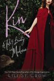 Book Cover Image. Title: Kin, Author: Lili St. Crow