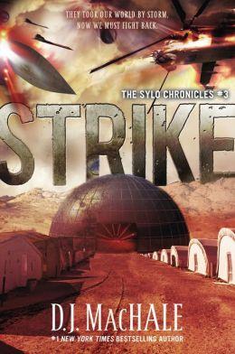 Strike (The SYLO Chronicles Series #3)