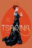 Book Cover Image. Title: Tsarina, Author: J. Nelle Patrick