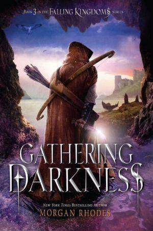 Gathering Darkness: A Falling Kingdoms Novel