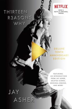 Thirteen Reasons Why (10th Anniversary Edition)