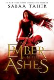 Book Cover Image. Title: An Ember in the Ashes, Author: Sabaa Tahir