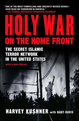Holy War on the Home Front: The Secret Islamic Terror Network in the United States