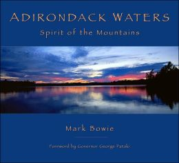 Adirondack Waters: Spirit of the Mountains