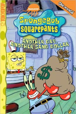 SpongeBob SquarePants Cine-Manga, Volume 5: Another Day, Another Sand Dollar