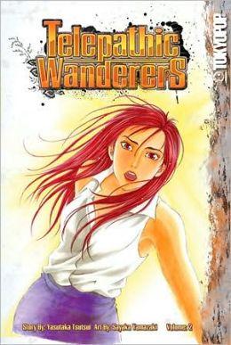 Telepathic Wanderers: Volume 2