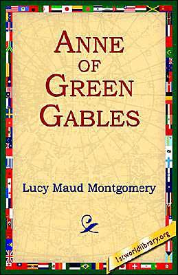 Anne of Green Gables (Anne of Green Gables Series #1)