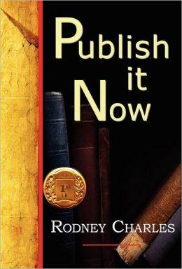 Publish It Now