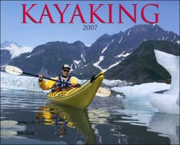 2007 Kayaking Wall Calendar
