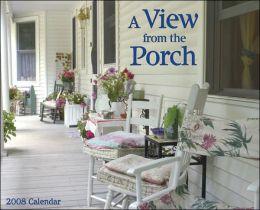 2008 Porch View Wall Calendar