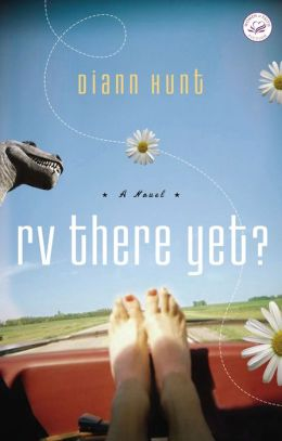 RV There Yet?: A Women of Faith Fiction Novel