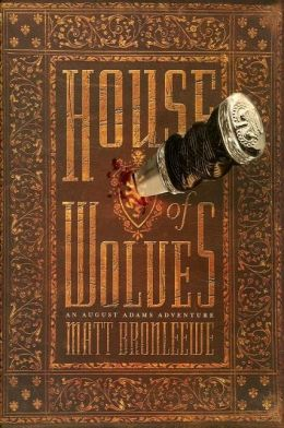 House of Wolves (August Adams Series #2)