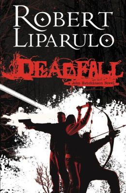 Deadfall (John Hutchinson Series #1)