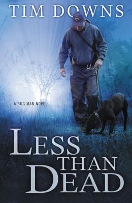 Less Than Dead (Bug Man Series #4)