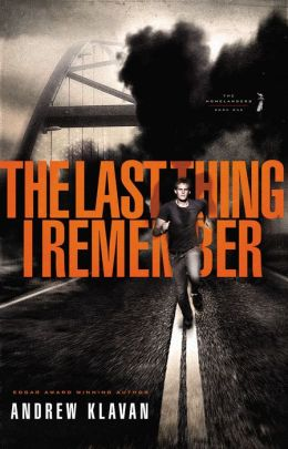 The Last Thing I Remember (The Homelanders Series #1)