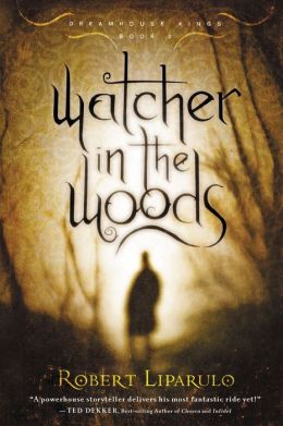 Watcher in the Woods (Dreamhouse Kings Series #2)