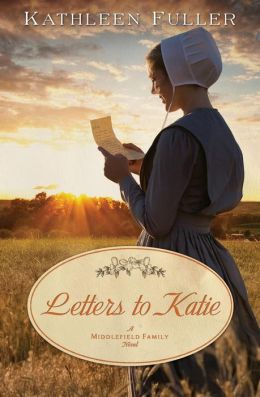 Letters to Katie (Middlefield Family Series #3)