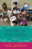 Book Cover Image. Title: Come to the Table, Author: Neta Jackson