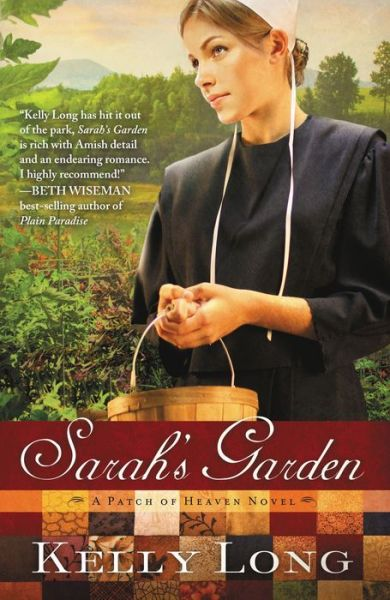 Sarah's Garden (Patch of Heaven Series #1)