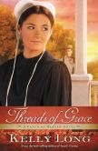 Book Cover Image. Title: Threads of Grace, Author: Kelly Long