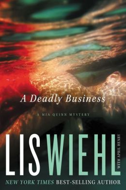 A Deadly Business (Mia Quinn Series #2)