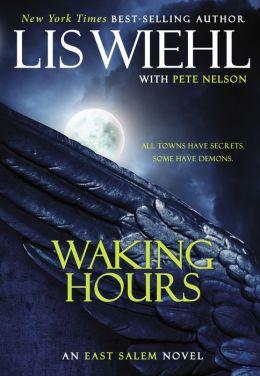Waking Hours (East Salem Series #1)