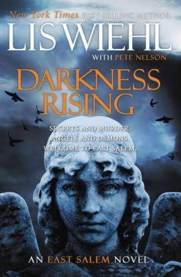 Darkness Rising (East Salem Series #2)