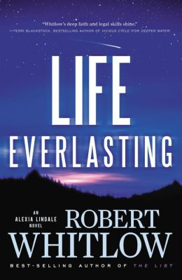 Life Everlasting (Alexia Lindale Series #2)