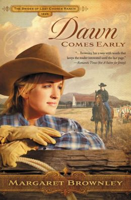 Dawn Comes Early (Brides of Last Chance Ranch Series #1)