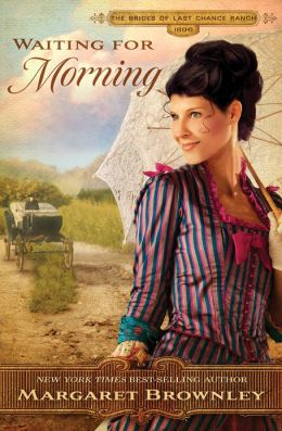 Waiting for Morning (Brides Of Last Chance Ranch Series #2)