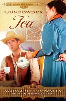 Gunpowder Tea (Brides Of Last Chance Ranch Series #3)