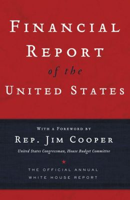 Financial Report of the United States Government: The Official White House Report for 2005