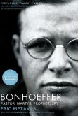 Book Cover Image. Title: Bonhoeffer:  Pastor, Martyr, Prophet, Spy, Author: Eric Metaxas