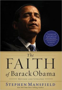 The Faith of Barack Obama Revised & Updated