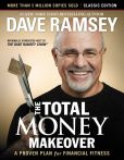 Book Cover Image. Title: The Total Money Makeover:  Classic Edition: A Proven Plan for Financial Fitness, Author: Dave Ramsey